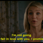 I'm not going to fall in love with you,I promise.